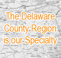 The Delaware County Region is our Specialty